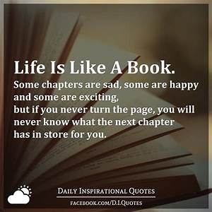 Life Is Like A ... Unfinished Chapters Quotes