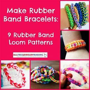 Make Rubber Band Bracelets  9 Rubber Band Loom Patterns
