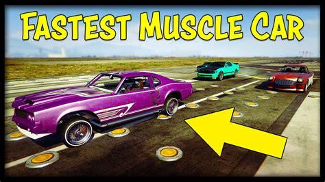 New Fastest Muscle Car In Gta Online! + Weird