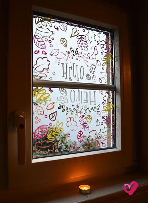 Herbst Fenster Bemalen by Diy Fensterbilder Mit Kreidestiften Lettern Und Malen