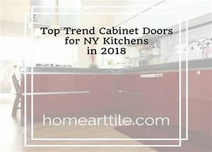 cabinet door styles in 2018 top trends for ny kitchens With kitchen cabinet trends 2018 combined with turn pictures into stickers