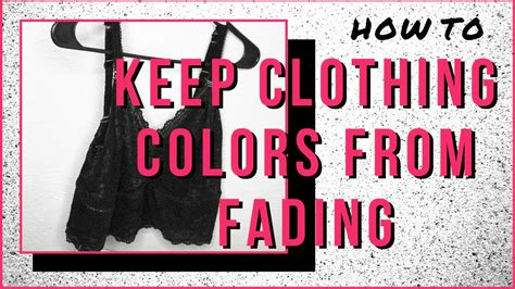 how to keep colors from fading how to keep clothing dye colors from fading ashen