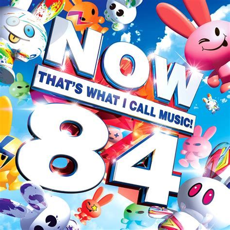 Now That's What I Call Music! 84  Now That's What I Call