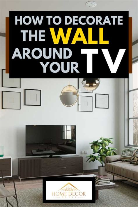 If you have a fireplace in your living room. How To Decorate The Wall Around Your TV - Home Decor Bliss