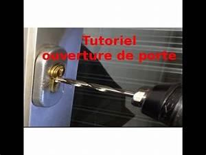 tutoriel ouverture de porte comment ouvrir un cylindre de With ouvrir une porte de garage sans clé