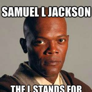 Samuel L Jackson Meme Generator - samuel l jackson meme 28 images samuel l jackson quotes quotesgram samual l jackson via