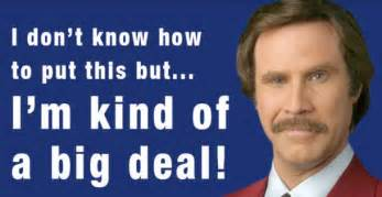 Anchorman I L Quote by Burgundy Quotes Quotesgram