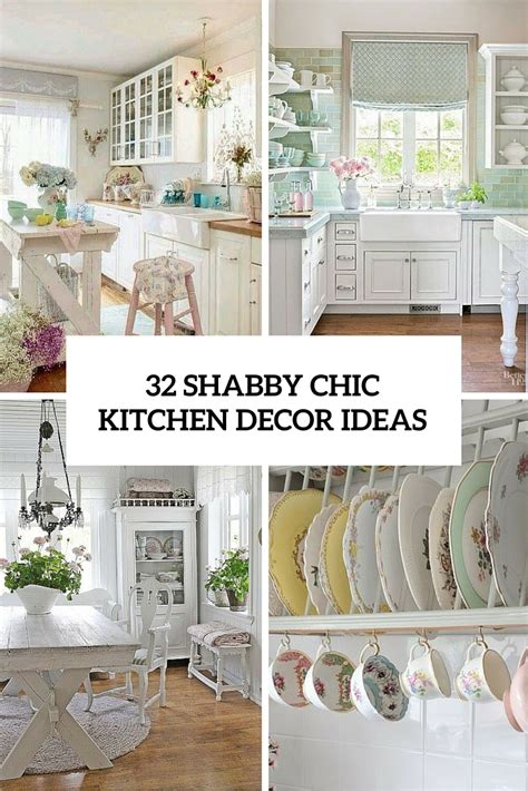 shabby chic kitchens ideas 32 shabby chic kitchen decor ideas to try shelterness