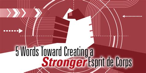 5 Words Toward A Stronger Esprit De Corps
