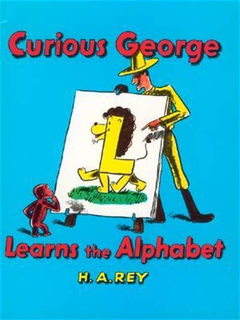 curious george learns  alphabet  ha rey reviews