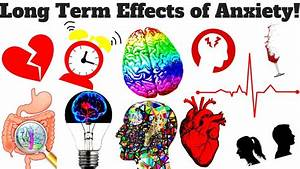 8 Long Term Effects Of Anxiety  The Truth