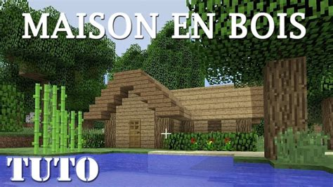 maison en bois minecraft comment faire une maison en bois ps4