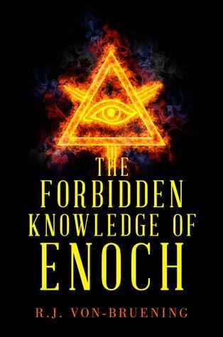 forbidden knowledge  enoch  rj von bruening