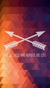"""iPhone5 wallpaper """"Not All Those Who Wander Are Lost"""" # ..."""