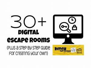 30  Digital Escape Rooms  Plus A Step By Step Guide For
