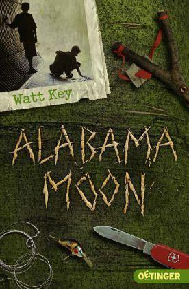 alabama moon von watt key taschenbuch buecherde