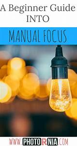 A Beginner Guide Into Manual Focus Photography