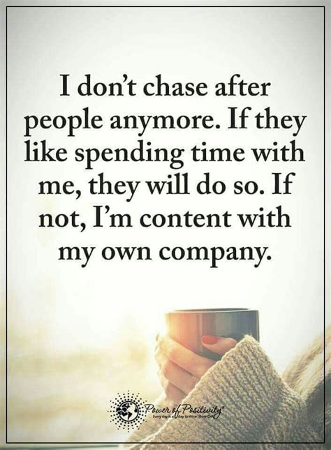 Canva is the world's easiest design tool. I don't chase people | Real life quotes, Dumb quotes, Inspirational quotes