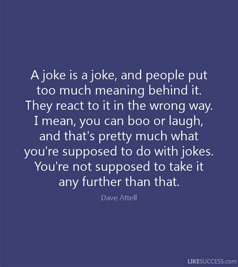 a joke is a joke and put muc by dave attell