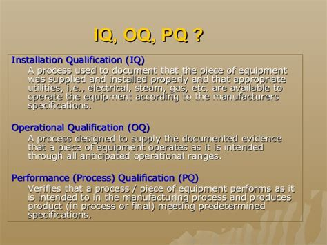 iq oq pq template basis validation of biomanufacturing processes