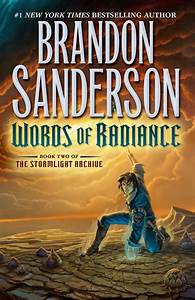 WORDS OF RADIANCE: A #1 New York Times Bestseller ...
