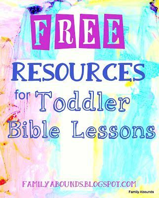 25 best ideas about toddler bible lessons on 439 | 829acb8b75b46c6c25f0e7681462c920