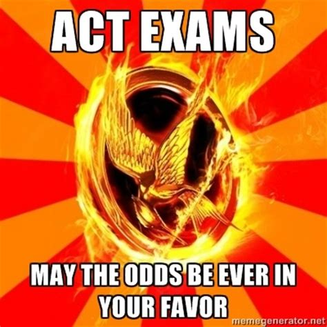 Act Memes - 17 best images about act exam prep on pinterest on tuesday act prep and act practice