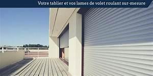Lame Volet Roulant Alu : tablier volet roulant lame de volet roulant sur mesure en alu pvc bois ~ Melissatoandfro.com Idées de Décoration