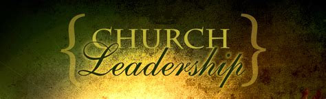 church leadership quotes growchurchnet
