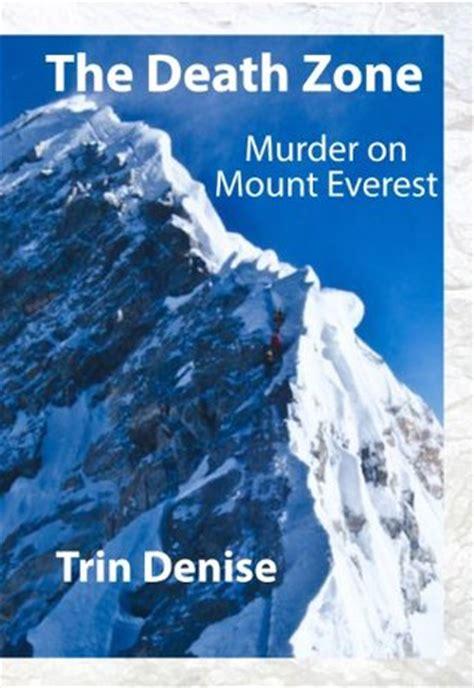 death zone murder  mount everest  trin denise