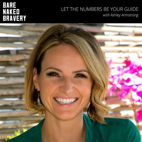 Let The Numbers Be Your Guide With ASHLEY ARMSTRONG