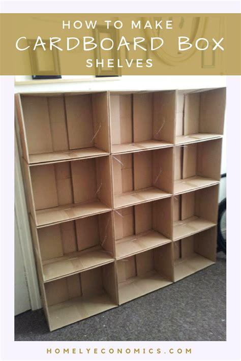 how to make a shelf how to make cardboard box shelves homely economics