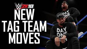 WWE 2K18 - ALL NEW TAG TEAM MOVES! (WWE 2K18 Gameplay ...
