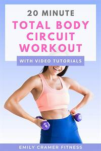 20 Minute Total Body Circuit Workout In 2020