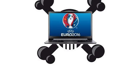 si鑒e de l uefa 2016 l 39 uefa tente de bloquer les diffusions illégales en direct