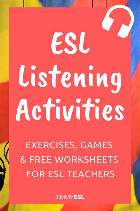 great esl listening activities  worksheets