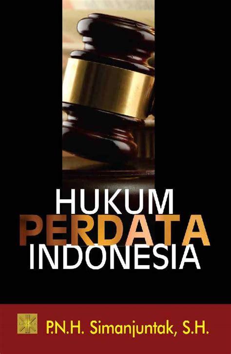Buku Ajar Hukum Perdata jual buku hukum perdata indonesia oleh p n h simanjuntak