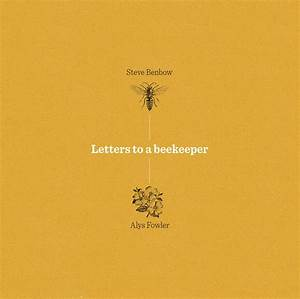 letters to a beekeeper by alys fowler penguin books new With letters to a beekeeper