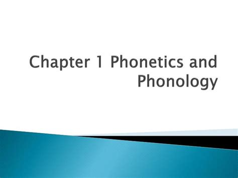 Chapter 1 Phonetics And Phonology Powerpoint