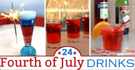 4th of july alcoholic drinks 24 fourth of july drinks mix that drink