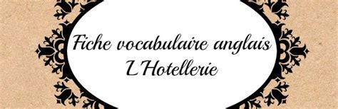chambre lune de miel vocabulaire anglais hôtellerie et restauration anglais