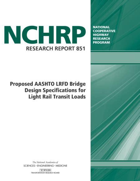 aashto lrfd bridge design specifications proposed aashto lrfd bridge design specifications for