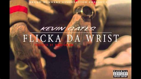 kevin gates flicka da wrist official cover lyrics