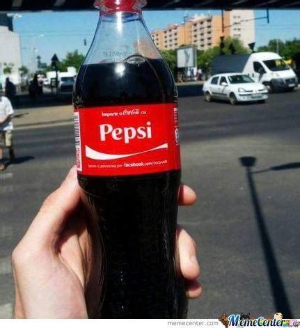 Pepsi Memes - go home coke you re pepsi by john10110101 meme center