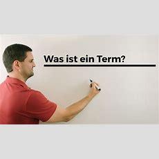 Was Ist Ein Term?  Mathe By Daniel Jung Youtube