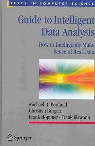 Guide To Intelligent Data Analysis  How To Intelligently