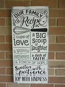 Kitchen Farmhouse Decor/Our Family Recipe/Kitchen Sign/Home