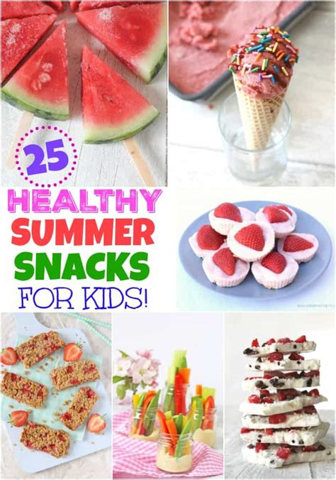 25 of The Best Healthy Summer Snack for Kids My Fussy