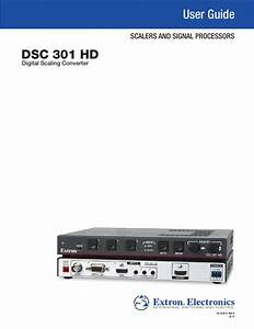 Extron Electronics Dsc 301 Hd User Guide User Manual
