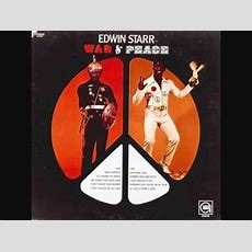 Edwin Starr (usa, 1970)  War & Peace (full) Youtube